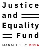 Logo that reads: Justice and Equality Fund Managed by Rosa